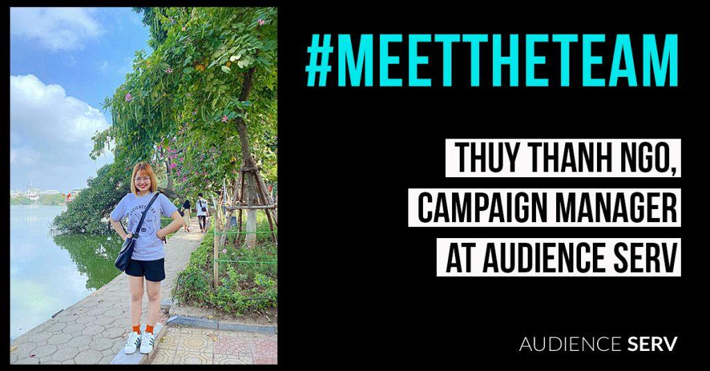 Meet Thuy-Audience Serv