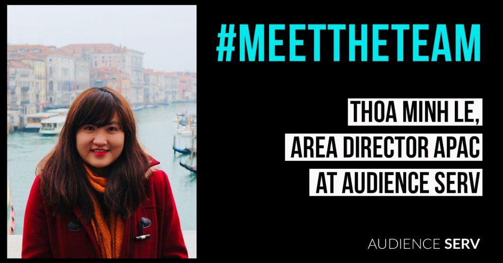 Meet Thoa-Audience Serv