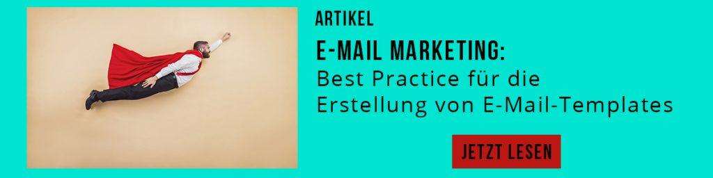 E-Mail Marketing: Best Practice für die Erstellung von E-Mail-Templates